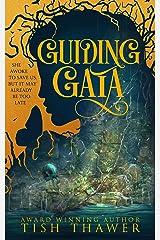 Guiding Gaia Kindle Edition