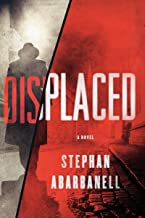 Displaced: A Novel