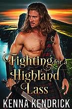 Fighting for a Highland Lass: Scottish Medieval Highlander Romance Novel (Defenders of the Highlands Book 3)