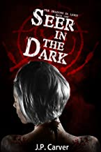 Seer in the Dark (The Shadows in Light Book 1)