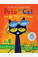 Pete the Cat and His Magic Sunglasses Kindle Edition