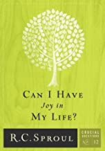 Can I Have Joy in My Life (Crucial Questions Series Book 12)