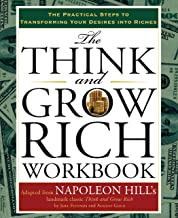 The Think and Grow Rich Workbook: The Practical Steps to Transforming Your Desires into..