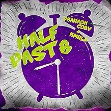 Half Past 8 [Explicit]