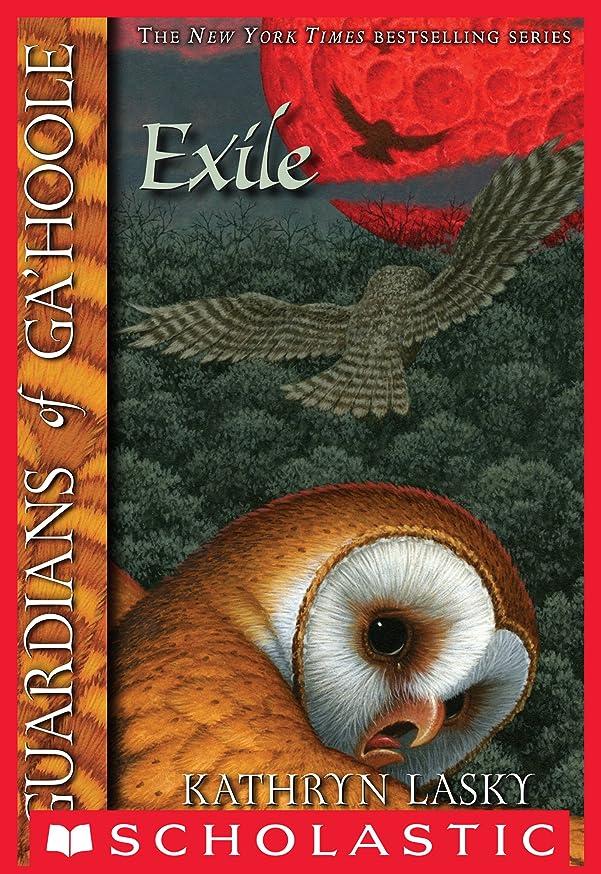 ドロップ驚いたことに不健全Guardians of Ga'Hoole #14: The Exile (English Edition)