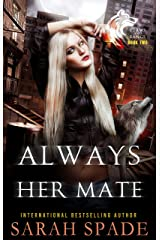 Always Her Mate: a Rejected Mates Shifter Romance (Claws and Fangs Book 2) (English Edition) Format Kindle