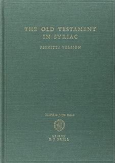 The Old Testament in Syriac According to the Peshi Ta Version, Part II Fasc. 2. Judges; Samuel: Edited on Behalf of the International Organization ... Pt.2 (Peshitta. The Old Testament in Syriac)