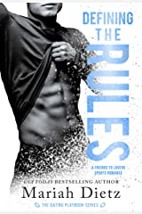 Defining the Rules: A Friends-to-Lovers Sports Romance Standalone (The Dating Playbook Book 3) Kindle Edition