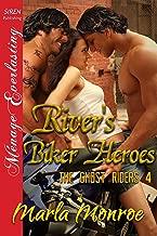 River's Biker Heroes [The Ghost Riders 4] (Siren Publishing Menage Everlasting)