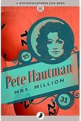 Mrs. Million Kindle Edition