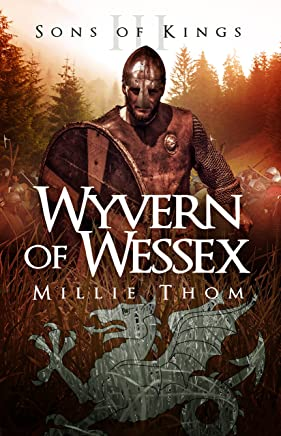Wyvern of Wessex (Sons of Kings Book 3)