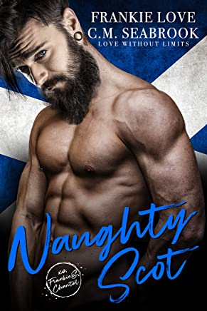 Naughty Scot (Love Without Limits Book 1) (English Edition)