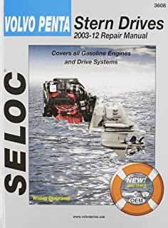 Volvo Penta Stern Drives 2003-2012: Gasoline Engines & Drive Systems (Seloc Marine Manuals)