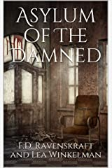 Asylum of The Damned Kindle Edition