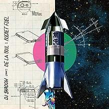 Rocket Fuel [feat. De La Soul]