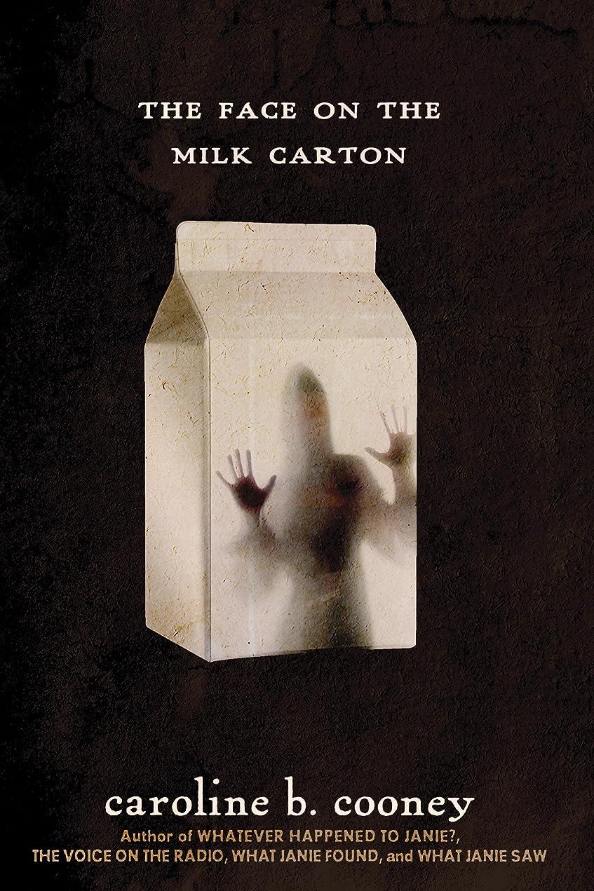 つかの間モットー方法The Face on the Milk Carton (Janie Johnson Book 1) (English Edition)