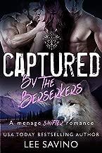Captured by the Berserkers: A menage shifter romance (Berserker Brides Book 2)