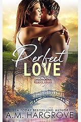 Perfect Love: Mason Creek #3 Kindle Edition