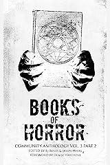 Books of Horror Community Anthology Vol. 3 part 2 Kindle Edition