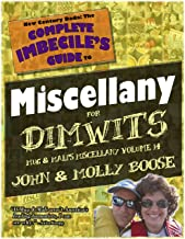 New Century Dada: The Complete Imbecile's Guide to Miscellany for Dimwits: Mug & Mali's Miscellany Volume 14