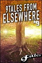 9Tales From Elsewhere 9 (9Elsewhere)