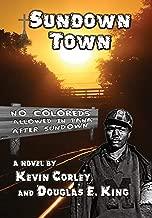 Sundown Town (Kevin Corley)