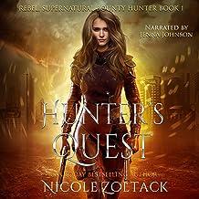 Hunter's Quest: A Mayhem of Magic World Story: Rebel, Supernatural Bounty Hunter, Book 1