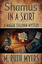 Shamus in a Skirt (Maggie Sullivan Mysteries Book 4)