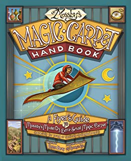 Mossby's Magic Carpet Handbook: A Flyer's Guide to Mossby's Model D3 Extra-Small Magic Carpet (Especially for Young or Vertically Challenged People)