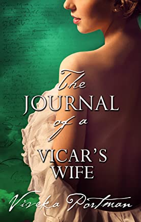 The Journal Of A Vicar's Wife (The Regency Diaries Book 5)