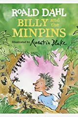 Billy and the Minpins (illustrated by Quentin Blake) Kindle Edition