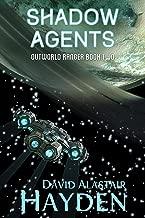 Shadow Agents (Outworld Ranger Book 2)