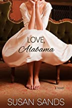 Love, Alabama (Alabama Series Book 2)
