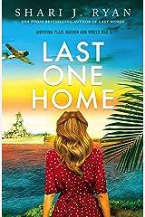 Last One Home: A World War II Novel Kindle Edition