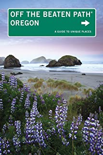 Oregon Off the Beaten Path®, 10th: A Guide to Unique Places (Off the Beaten Path Series)