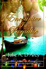 Encounter in Paradise Kindle Edition