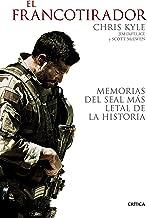 El francotirador: Memorias del SEAL más letal de la historia (Memoria Crítica)