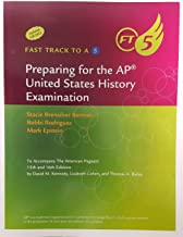Fast Track to a 5, Preparing for the AP United States History Examination, 9781337094320, 1337094323, 2016