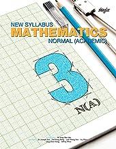 New Syllabus Mathematics Textbook 3 (Normal Academic)