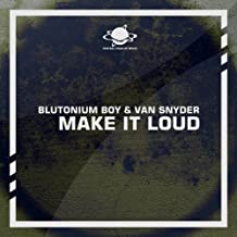Make It Loud (Headhunterz Remix)