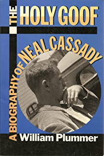 The Holy Goof: Biography of Neal Cassady
