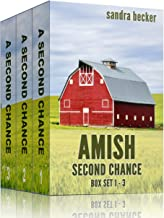 Amish Second Chance Box Set 1 - 3 (Amish Sweet Faith Boxsets Book 5)