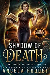 Shadow of Death: A Lana Harvey, Reapers Inc. Spin-Off (Return to Limbo City Book 2) Kindle Edition