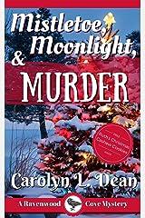 MISTLETOE, MOONLIGHT, & MURDER: A Ravenwood Cove Cozy Mystery (book 3) (English Edition) eBook Kindle