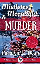 MISTLETOE, MOONLIGHT, & MURDER: A Ravenwood Cove Cozy Mystery (book 3) (English Edition)