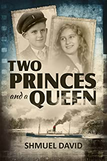 Two Princes and a Queen: A Heart Breaking Historical Novel