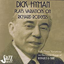 Dick Hyman Plays Variations on Richard Rodgers: Rodgers & Hart