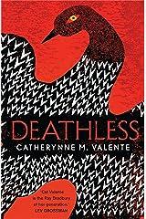 Deathless Kindle Edition