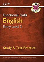 New Functional Skills English Entry Level 3 - Study & Test Practice (for 2019 & beyond) (CGP Functional Skills)