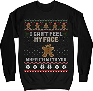 Gingerbread I Can't Feel My Face When I'm with You Ugly Sweater Shirt - Noel Merry Xmas Sweatshirt
